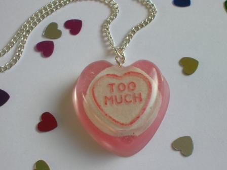 Love Heart Sweets. Love heart sweet #39;Too Much#39;